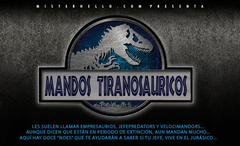 XLVI | JEFES TIRANOSAURIOS Y 12 NOES PARA IDENTIFICARLOS…