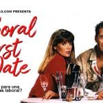 CLVII | LABORAL FIRSTDATES; EL RESTAURANTE PARA ENCONTRAR TU FUTURO. LABORAL.