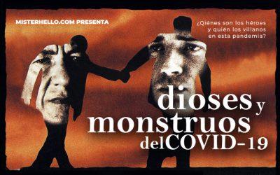 CLXXII | COVID-19; UNA HISTORIA DE HÉROES Y VILLANOS LABORALES.