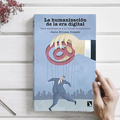LA HUMANIZACIÓN DE LA ERA DIGITAL